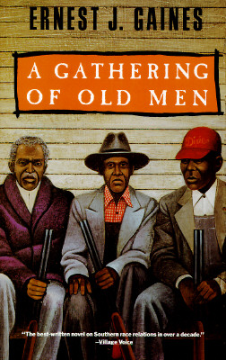 A Gathering of Old Men By Gaines, Ernest J.
