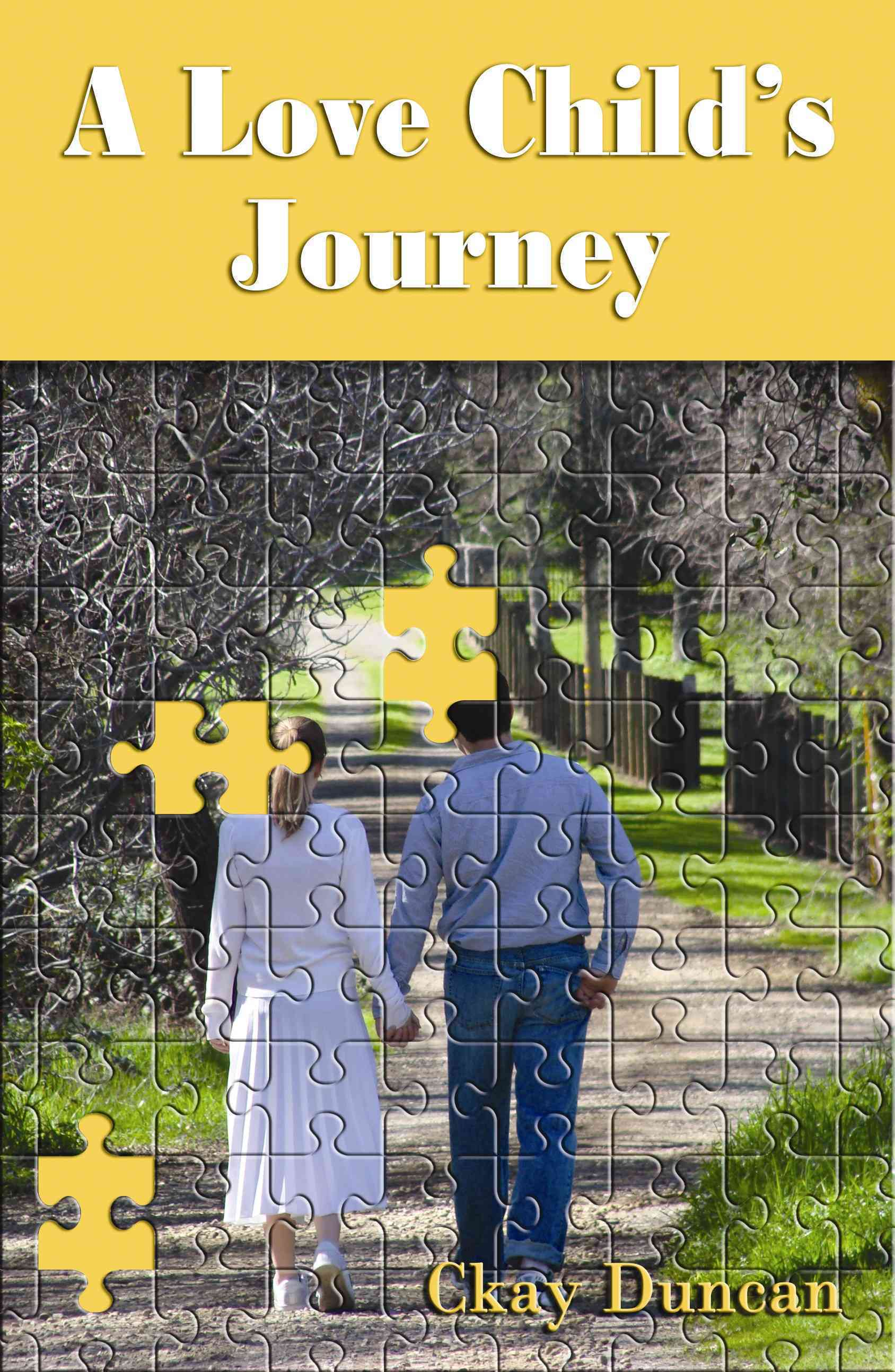 A Love Child's Journey By Duncan, Ckay